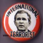: INTERNATIONAL TERRORIST Button