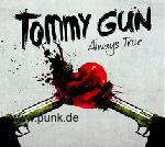TOMMY GUN - Always True -CD