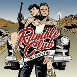RUMBLE CLUB - The bad in me -CD