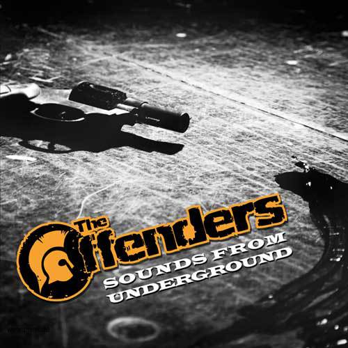 THE OFFENDERS: Sounds From Underground 7
