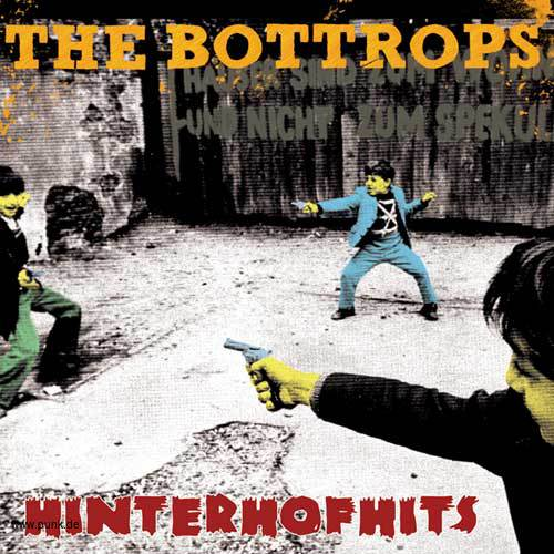 THE BOTTROPS: Hinterhofhits-CD