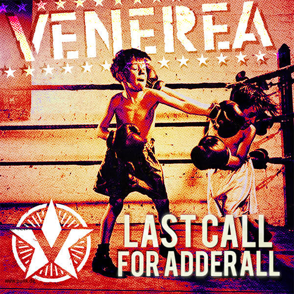 VENEREA: Last Call For Adderall CD