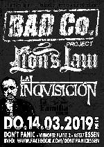 :  Bad Co. Project / Lion's Law / La Inquisición
